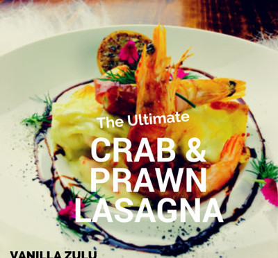THE ULTIMATE Crab and Prawn Lasagne with Prosciutto Prawn Bling